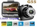 กล้องติดรถยนต์คุณภาพดี G55 แท้ Full HD 1080P จอ LCD 2.0' WDR 8 IR สินค้าใหม่ มือ
