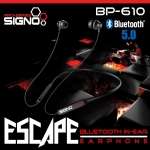 SIGNO Bluetooth In-Ear Earphone รุ่น ESCAPE BP-610